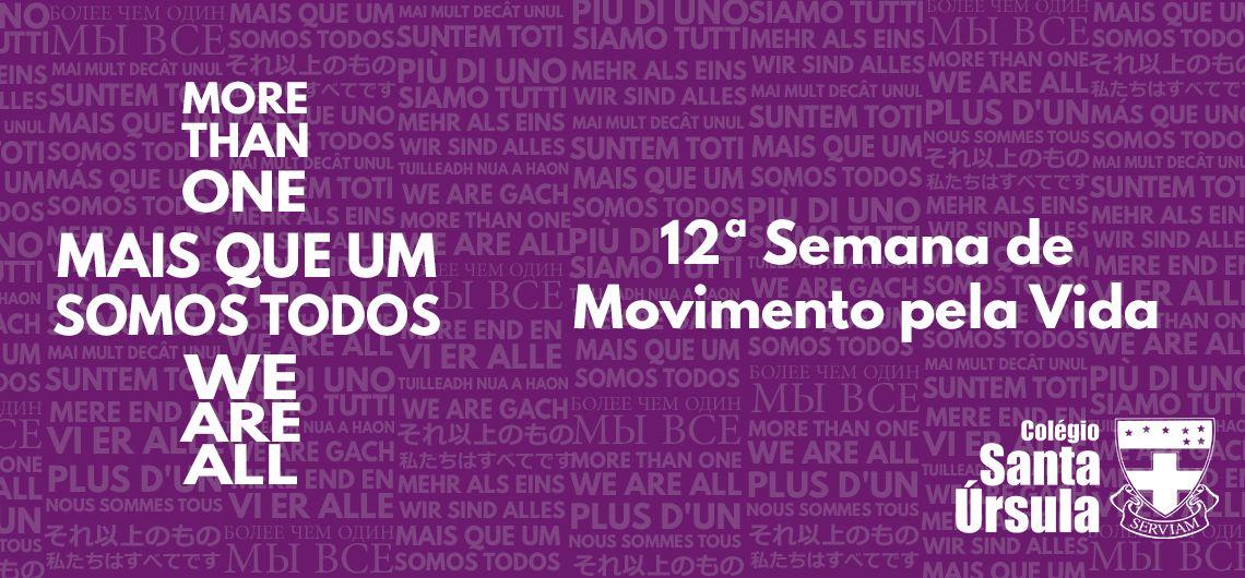 12ª Semana de Movimento pela Vida