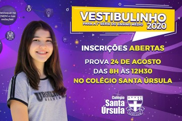 Colégio Santa Úrsula realiza Vestibulinho para a 1ª série do Ensino Médio