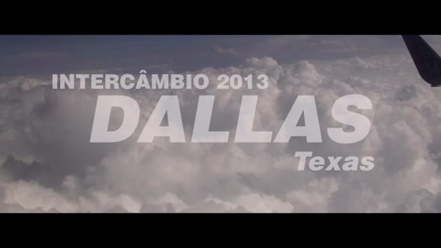 Veja agora o documentário do projeto Intercâmbio Dallas