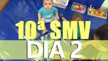 Segundo dia da 10ª SMV com diversas atividades, confira o vídeo